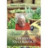 Ziołowy poradnik chorego na cukrzycę - Zbigniew T. Nowak